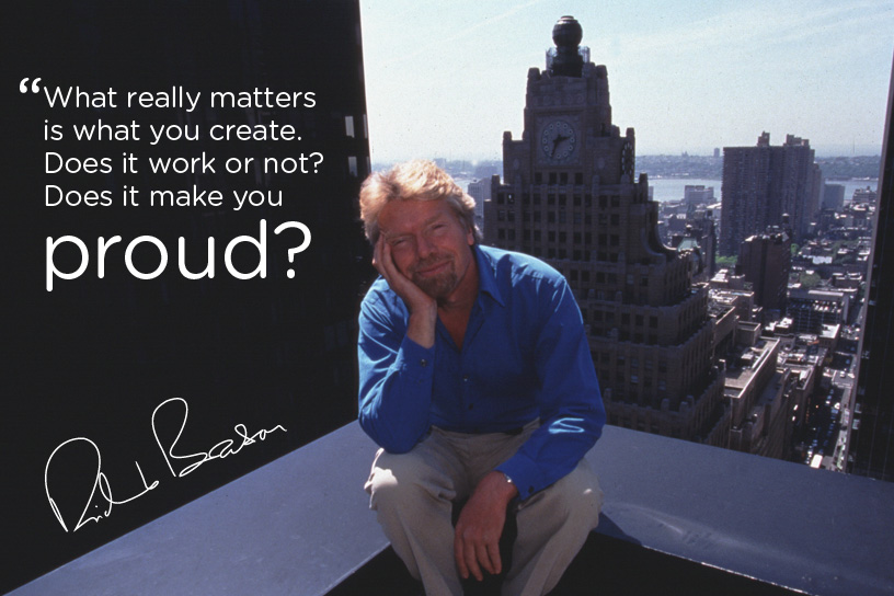 Richard Branson Quote on What makes you Proud?