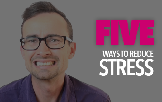 Top 5 Tips To Overcoming Stress