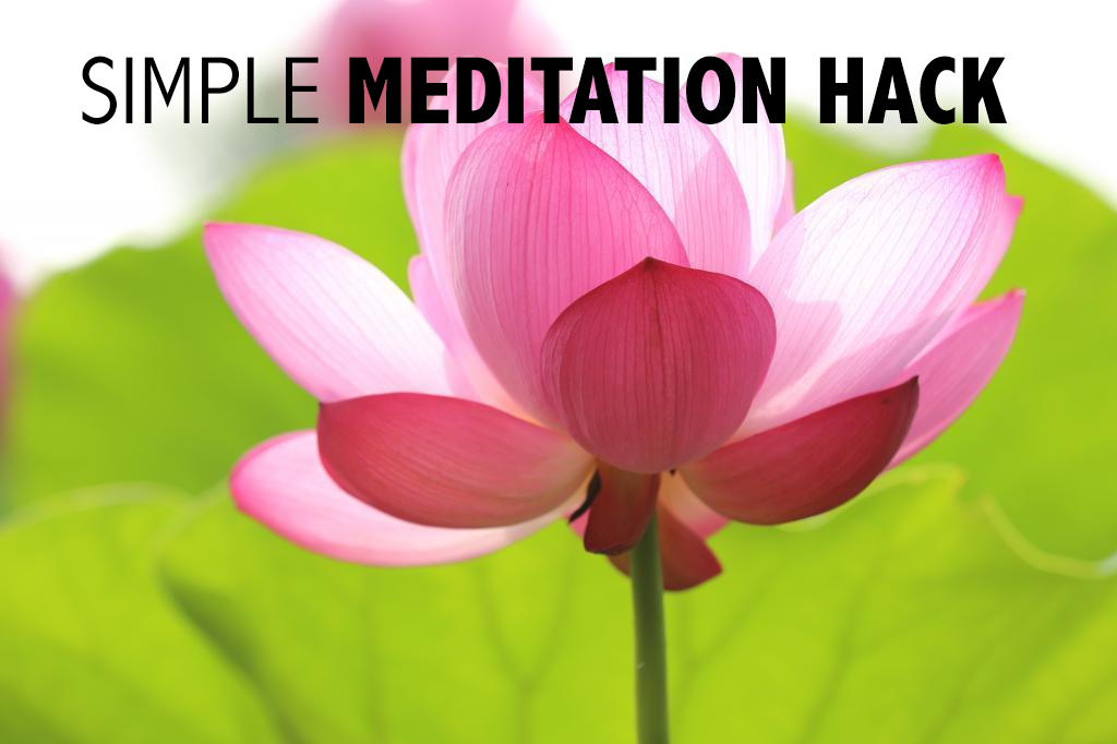 simple meditation hack